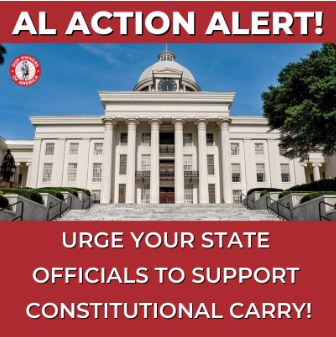 Legislative Action Alert From Mac >> Bring Constitutional Carry To Alabama Gun Owners Of America