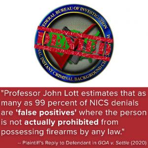 John Lott estimates 99% of NICS denials could be false positives