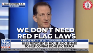 "GOA's Erich Pratt on Fox News: ""We don't need red flag laws"""