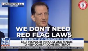 "GOA's Erich Pratt on Fox News: ""We don't need red flag laws"""